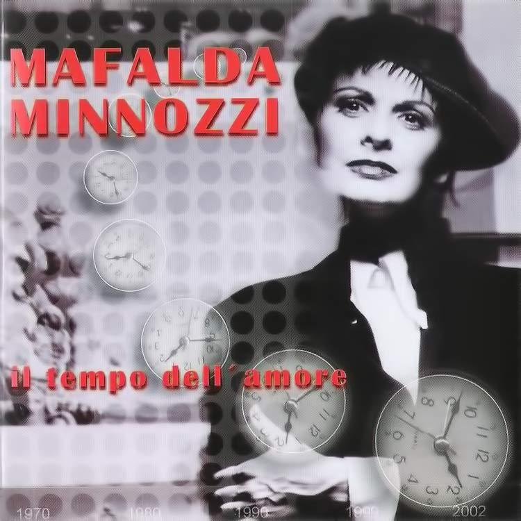 Il Tempo Dell' Amore - Mafalda Minnozzi