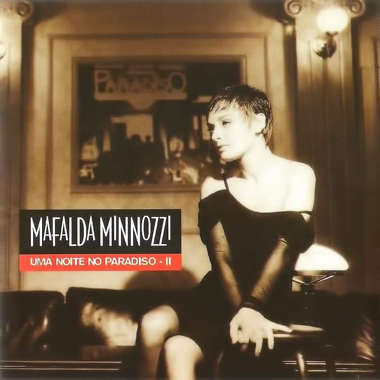Uma Noite No Paradiso II - Mafalda Minnozzi